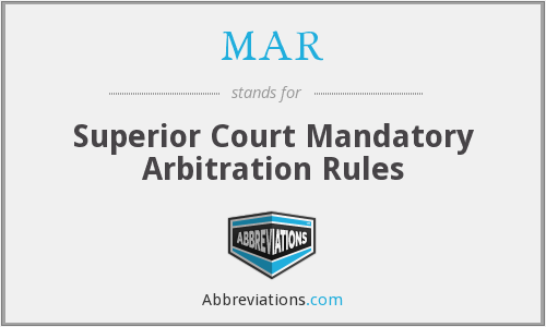 MAR - Superior Court Mandatory Arbitration Rules