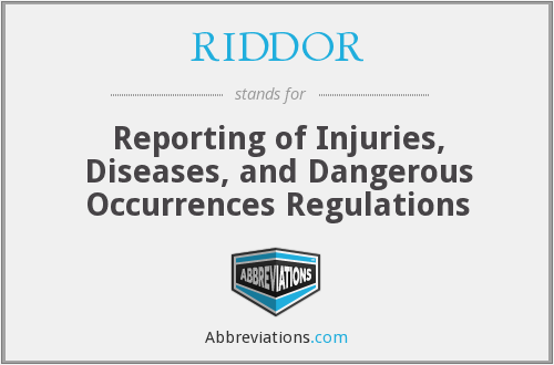 What does RIDDOR stand for?