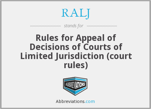 RALJ - Rules for Appeal of Decisions of Courts of Limited Jurisdiction (court rules)