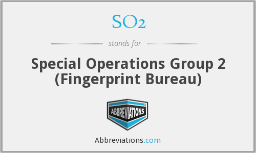 SO2 - Special Operations Group 2 (Fingerprint Bureau)
