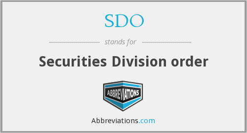 SDO - Securities Division order