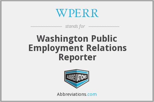 WPERR - Washington Public Employment Relations Reporter