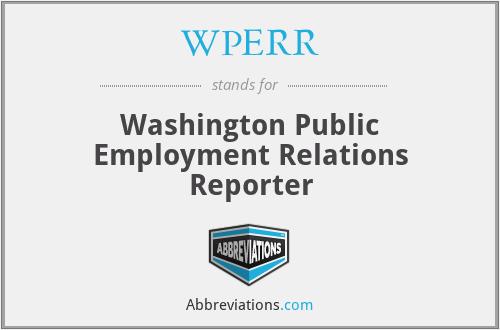 WPERR - Washington Public Employment Relations Reporter