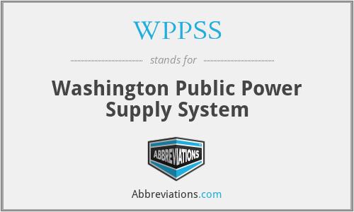 WPPSS - Washington Public Power Supply System