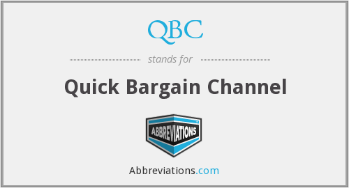 QBC - Quick Bargain Channel