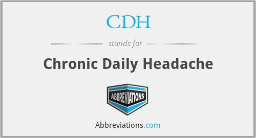 CDH - Chronic Daily Headache