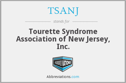 TSANJ - Tourette Syndrome Association of New Jersey, Inc.
