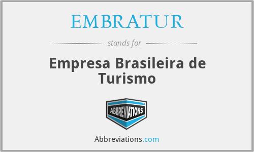 EMBRATUR - Empresa Brasileira de Turismo