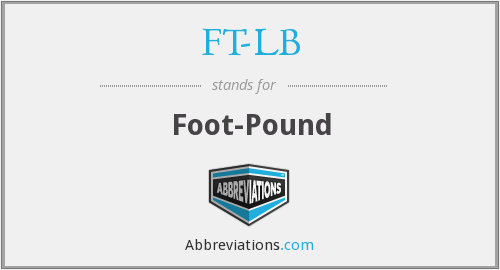 What does FT-LB stand for?