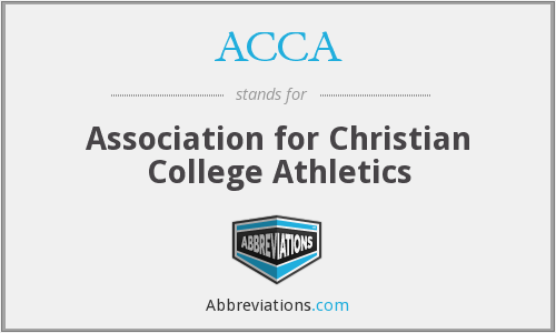 ACCA - Association for Christian College Athletics