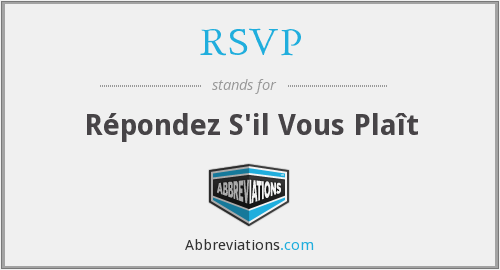 Rsvp r pondez s 39 il vous pla t for Rsvp stand for on an invitation