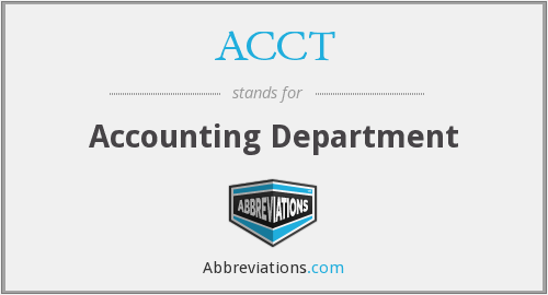 ACCT - Accounting Department
