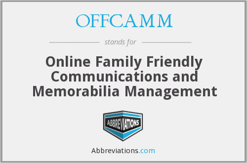 OFFCAMM - Online Family Friendly Communications and Memorabilia Management