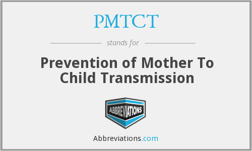 What does PMTCT stand for?