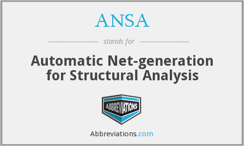 ANSA - Automatic Net-generation for Structural Analysis