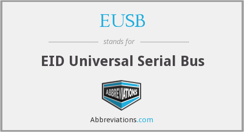 What does EUSB stand for?