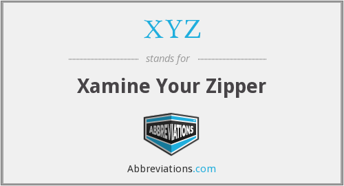 XYZ - Xamine Your Zipper