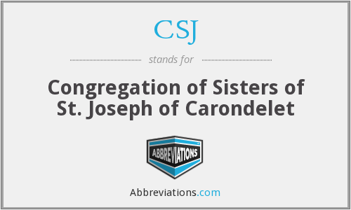CSJ - Congregation of Sisters of St. Joseph of Carondelet