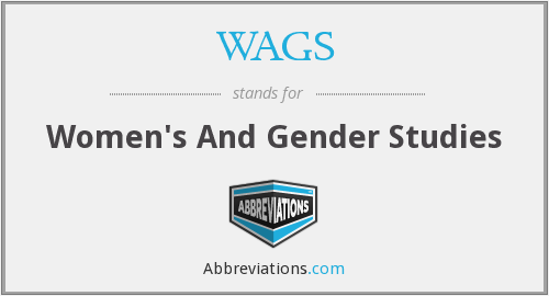 WAGS - Women's And Gender Studies