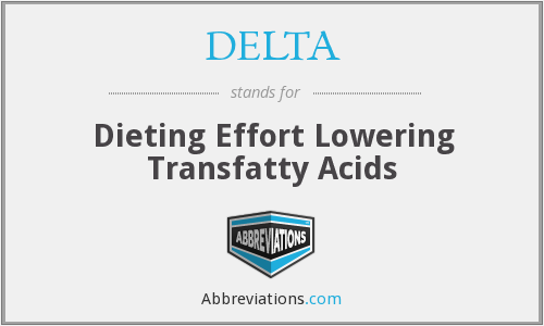 DELTA - Dieting Effort Lowering Transfatty Acids
