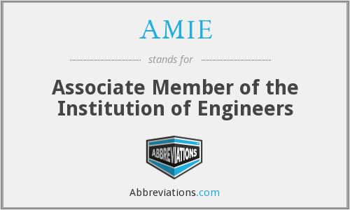 AMIE - Associate Member of the Institution of Engineers