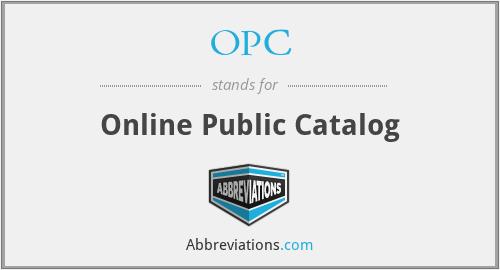 OPC - Online Public Catalog