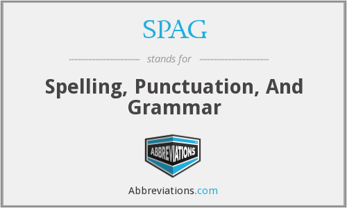 SPAG - Spelling, Punctuation, And Grammar