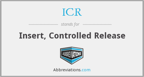 ICR - Insert, Controlled Release