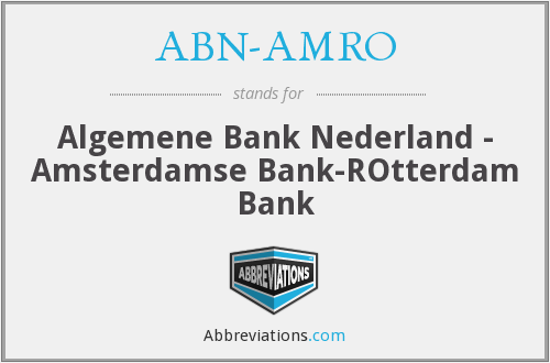 What does ABN-AMRO stand for?
