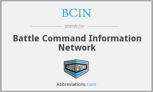 BCIN - Battle Command Information Network