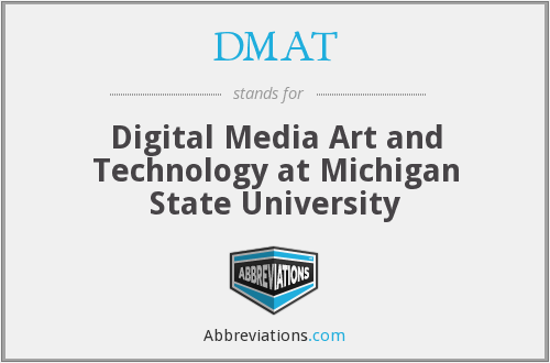 DMAT - Digital Media Art and Technology at Michigan State University