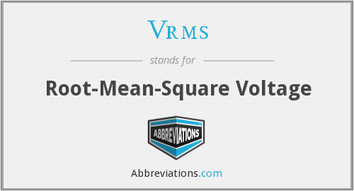What does VRMS stand for?