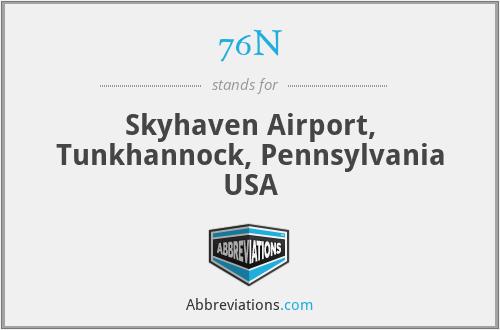 76N - Skyhaven Airport, Tunkhannock, Pennsylvania USA