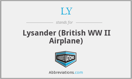 LY - Lysander (British WW II Airplane)