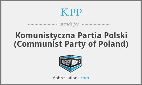 KPP - Komunistyczna Partia Polski (Communist Party of Poland)