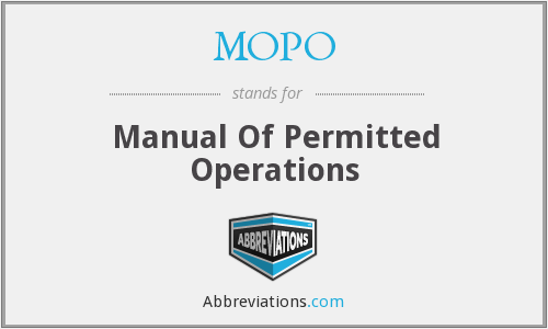 MOPO - Manual Of Permitted Operations