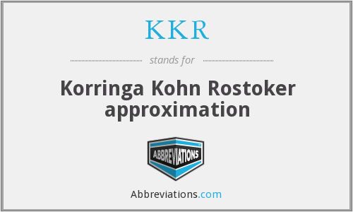 KKR - Korringa Kohn Rostoker approximation