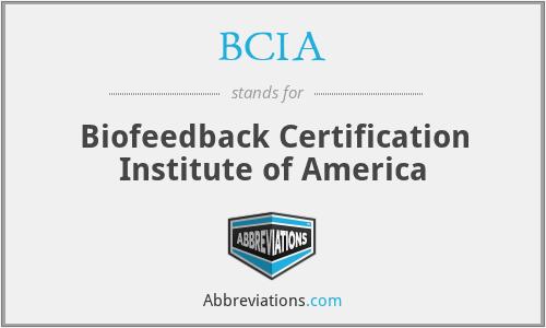 BCIA - Biofeedback Certification Institute of America