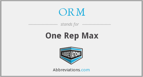 ORM - One Rep Max