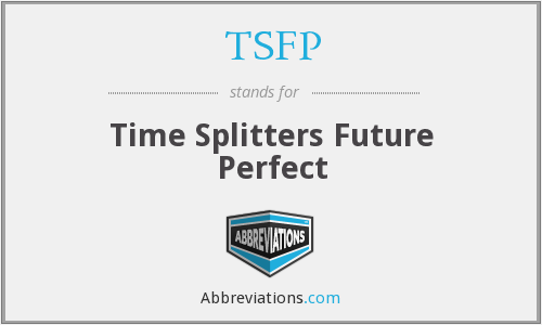 TSFP - Time Splitters Future Perfect