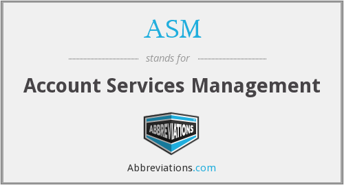 ASM - Account Services Management