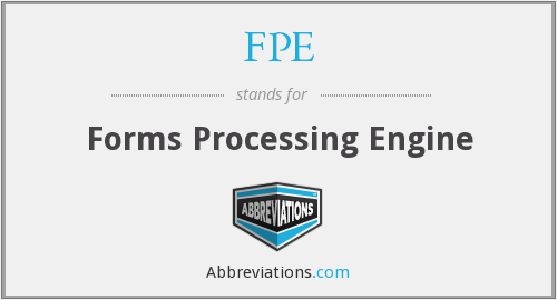 FPE - Forms Processing Engine