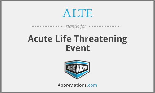 ALTE - Acute Life Threatening Event