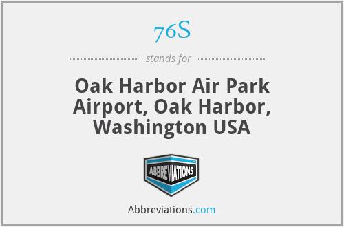 76S - Oak Harbor Air Park Airport, Oak Harbor, Washington USA
