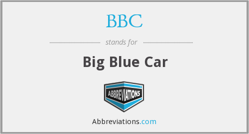 BBC - Big Blue Car
