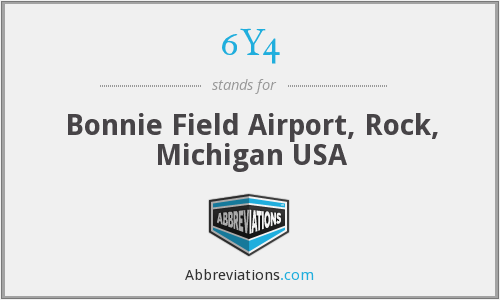 6Y4 - Bonnie Field Airport, Rock, Michigan USA