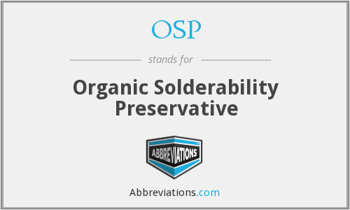 OSP - Organic Solderability Preservative