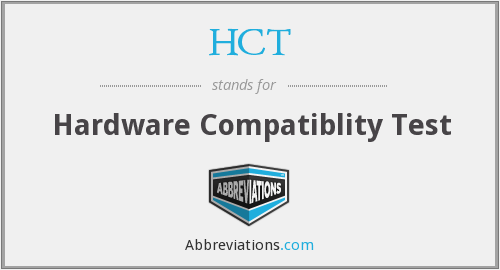 HCT - Hardware Compatiblity Test