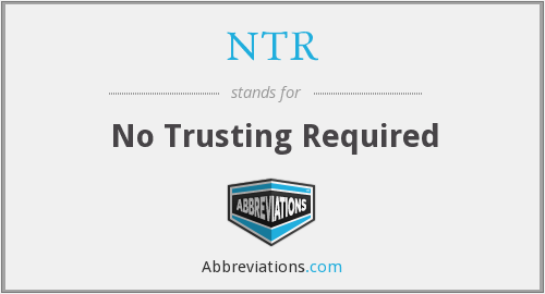 NTR - No Trusting Required