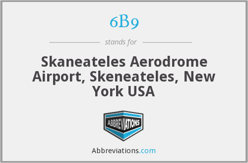 6B9 - Skaneateles Aerodrome Airport, Skeneateles, New York USA